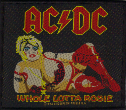 AC/DC AC DC - Whole Lotta Rosie officially licensed Woven Sew on Patch.