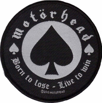 Motorhead - Born To Lose Live To Win officially licensed Woven Sew on Patch.
