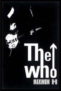 The Who - Maximum R&B officially licensed Woven Sew on Patch.